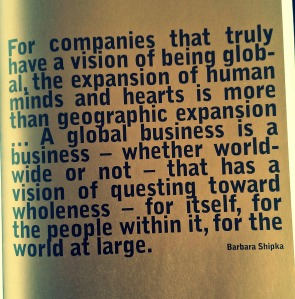 From Business as Unusual - by Anita Roddick
